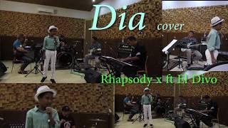 Download Dia (Anji ) - Rhapsody x ft El Divo Cover