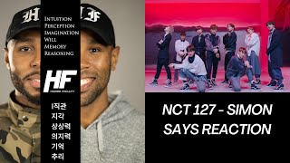 NCT 127 - SIMON SAYS Reaction Video Higher Faculty ( kpop )
