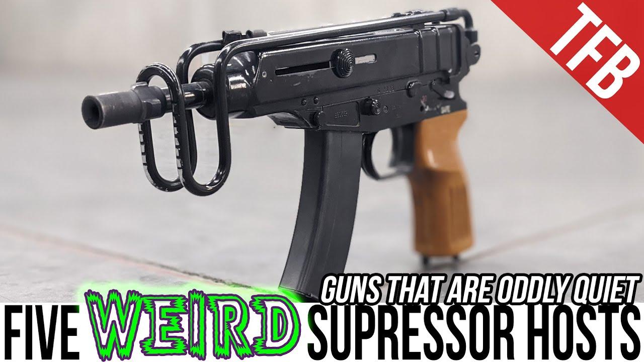 5 Weird (but Good) Suppressor Host Guns