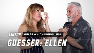 Guess Which Drugs I Use (Ellen) | Lineup | Cut