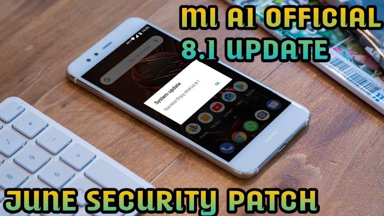Official 8 1 update mi a1 to oreo manually with June