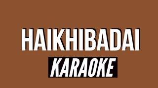 Haikhibadai KARAOKE-MKB