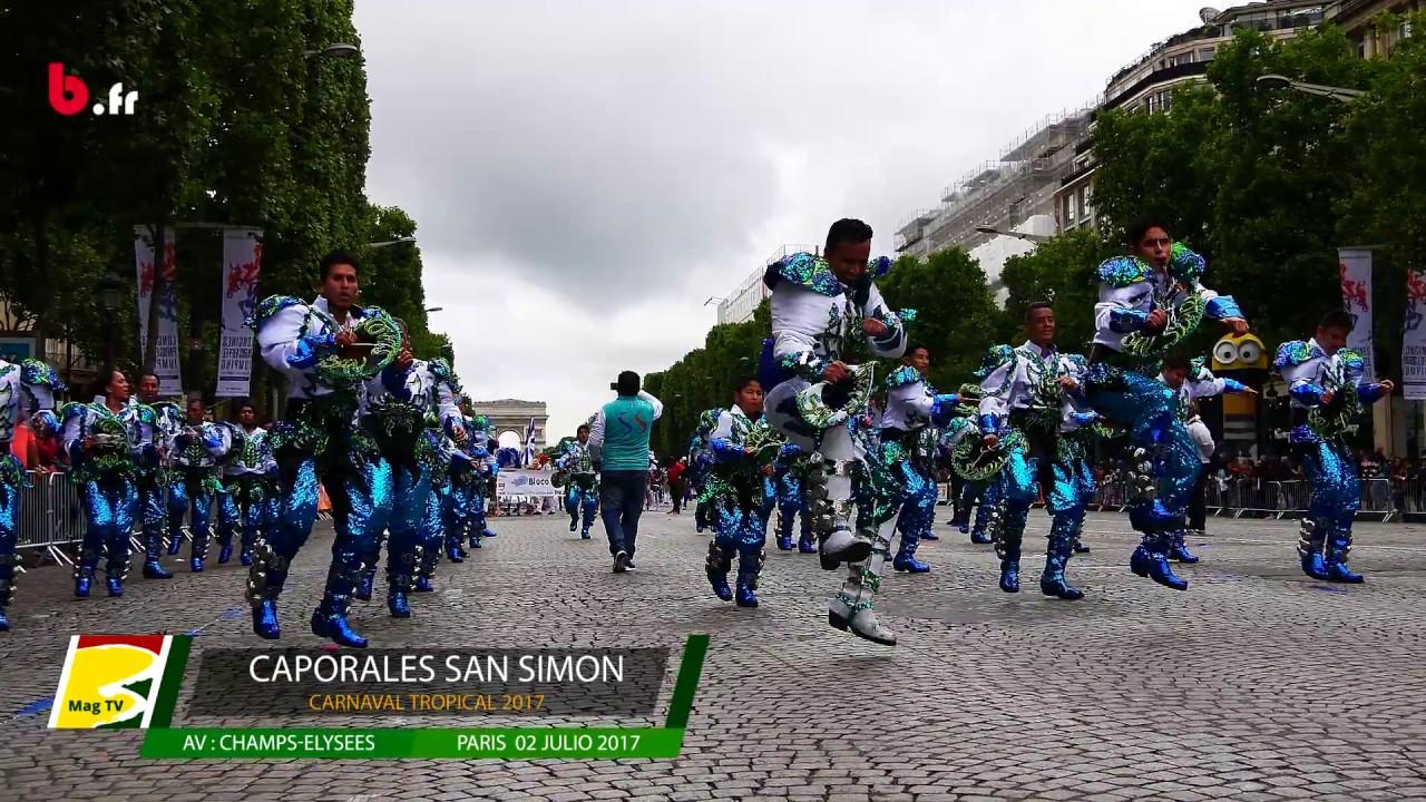Carnaval Tropical Paris 2017 Caporales San Simon Youtube