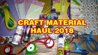 Craft Material Haul 2018|CRAFT HUAL MUMBAI|CRAFT HUAL INDIA