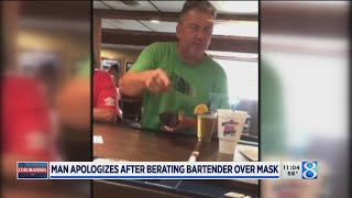 Man apologizes after berating bartender over mask