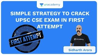 Simple Strategy to Crack UPSC CSE Exam in First Attempt | UPSC CSE/IAS 2020 | Sidharth Arora