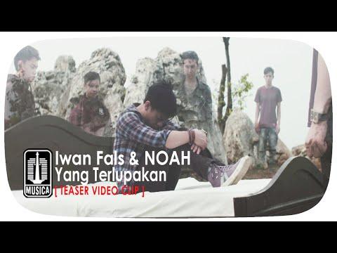 Iwan Fals & NOAH - Yang Terlupakan [Teaser Video Clip]