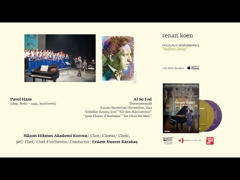 Renan Koen 'Before Sleep' - Pavel Haas / Al Se Fod - Nazım Hikmet Akademi Korosu
