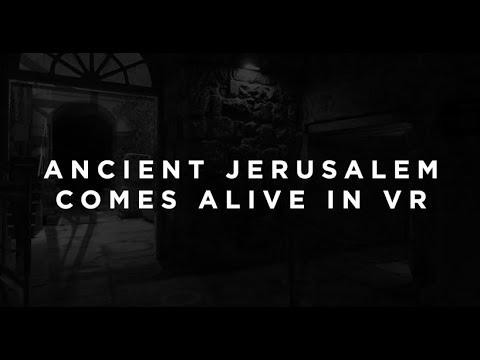Ancient Jerusalem Comes Alive In VR