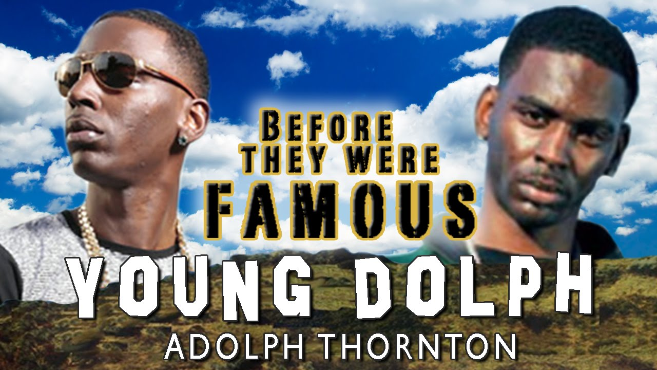 YOUNG DOLPH - Before They Were Famous