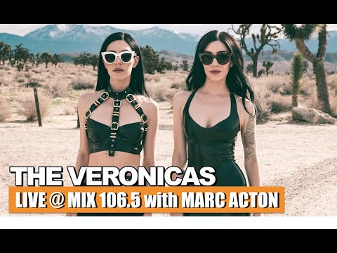 The Veronicas LIVE at Mix 106.5 with Marc Acton