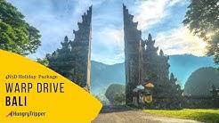 Warp Drive Bali  -  4 Nights 5 Days Travel Itinerary