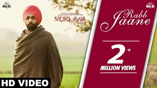Rabb Jaane (Full Song) Kamal Khan | Ammy Virk | Sonam Bajwa | Muklawa |Running Successfully