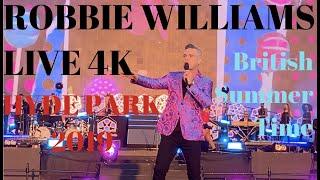 robbie williams british summer time 2019 full concert 4k hyde park london uk 1407