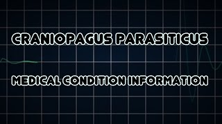 Craniopagus parasiticus (Medical Condition)