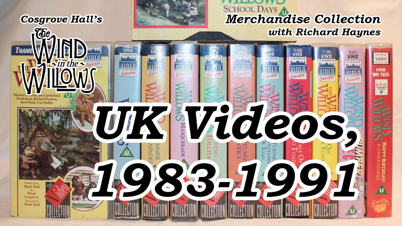 UK Videos, 1983-1991 (Merchandise of Cosgrove Hall's 'The Wind in the Willows')