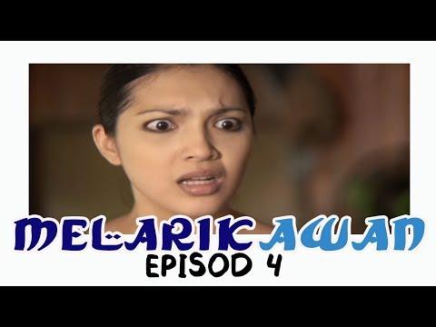 Melarik Awan | Episod 4