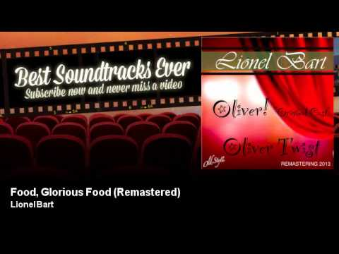 Lionel Bart - Food, Glorious Food - Remastered - Oliver