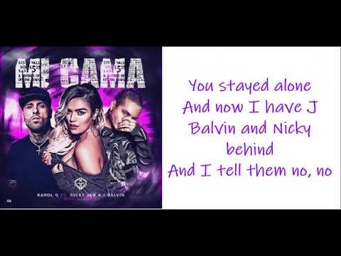 Karol G -  Mi cama remix Ft Nicky Jam & J Balvin Letraenglish