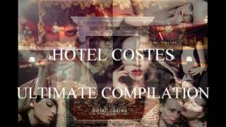 Hôtel Costes - Ultimate Compilation