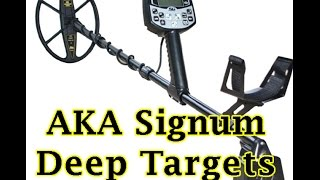 AKA Signum digging deep targets