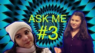 Ask me #3
