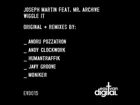Joseph Martin Feat. Mr. Archive - Wiggle It