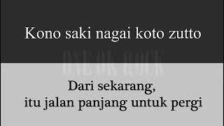 One Ok Rock Wherever You Are  Lirik Indonesia Plus Translate