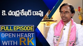 Telangana CM KCR | Open Heart With RK | Full Episode | ABN Telugu