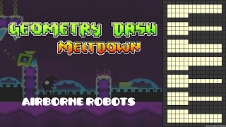 Geometry Dash Meltdown - Airborne Robots [Piano Cover]