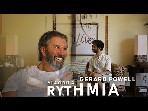 Gerard Powell | Staying at The Rythmia Life Advancement Center