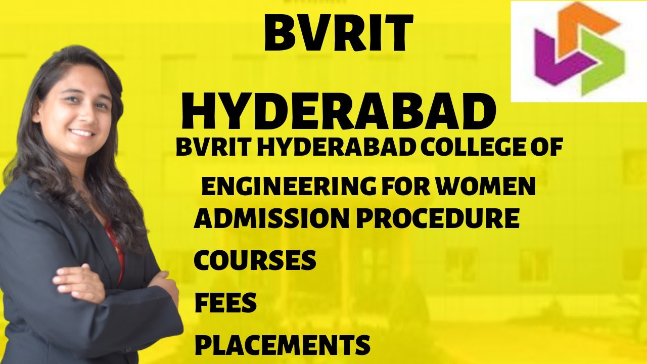 BVRIT HYDERABAD | ADMISSION PROCEDURE | COURSES | FEES | PLACEMENTS