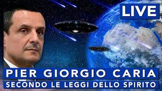 Pier Giorgio Caria - Secondo le leggi dello Spirito.