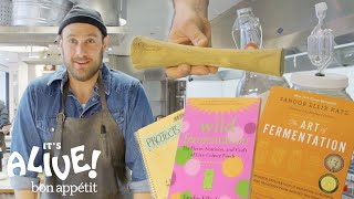 Brad's Top 10 Fermentation Tips | It's Alive | Bon Appétit