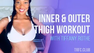 Inner & Outer Thigh Workout with Tiffany Rothe