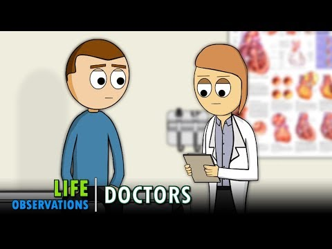 Life Observations: Doctors