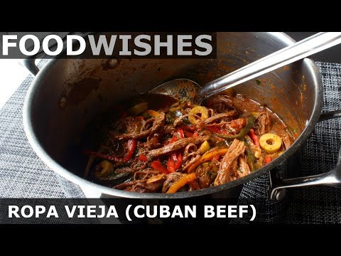 Ropa Vieja Cuban Braised Beef - Food Wishes