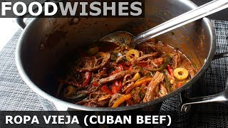 Ropa Vieja (Cuban Braised Beef) - Food Wishes