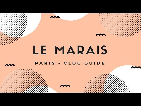 Paris Neighborhood Tour Video: Le Marais !