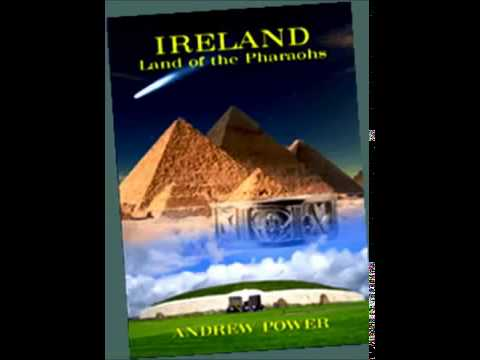 Ireland Land of the Pharaohs - Andrew Power interview