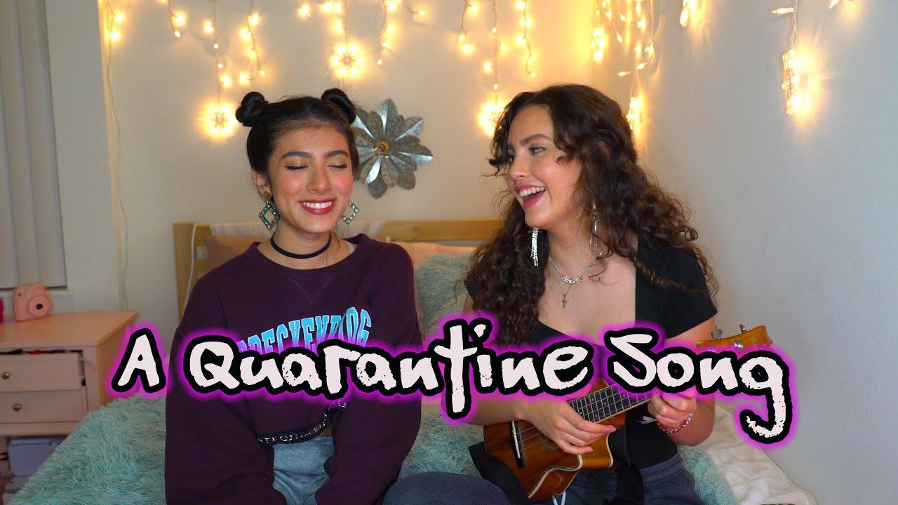 A QUARANTINE SONG - Giselle Torres & Sarah Silva