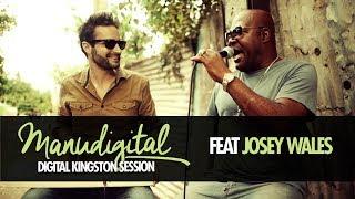 MANUDIGITAL & JOSEY WALES - DIGITAL KINGSTON SESSION #1 (Official Video)