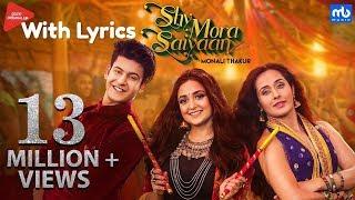 Shy Mora Saiyaan Lyrics | Meet Bros ft. Monali Thakur | Manjul Khattar Tejaswini Piyush
