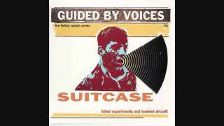 Download Guided by Voices - Have It Again MP3 song and Music Video