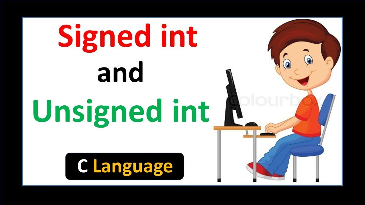 Signed Int and Unsigned Int in C language - Hindi