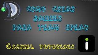 Como colocar banner animado no Team Speak