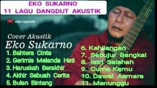 Kumpulan Lagu Dangdut  Akustik  Eko  Sukarno  Cover