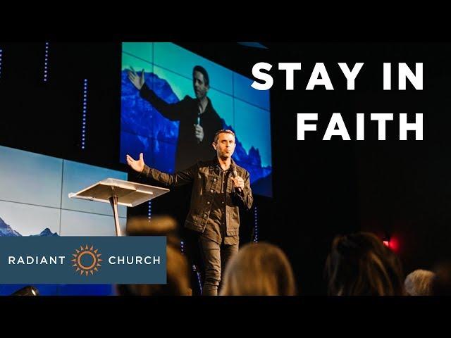 Faith to Believe - Week 3 - Stay In Faith - Daniel Floyd