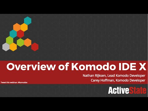 Overview of Komodo IDE X