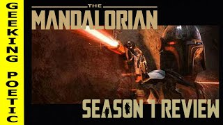 THE MANDALORIAN - SEASON 1 REVIEW/DISCUSSION!